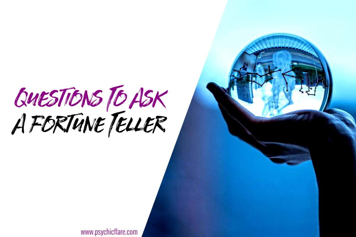 Questions To Ask A Fortune Teller