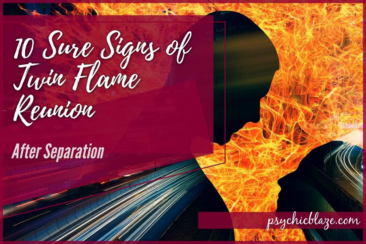10 Sure Signs of Twin Flame Reunion After Separation