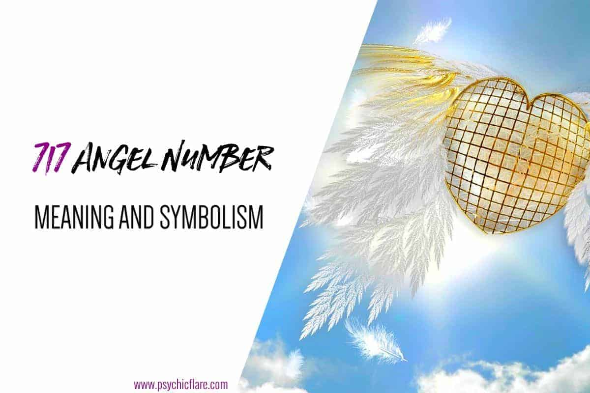 717 Angel Number Meaning And Symbolism