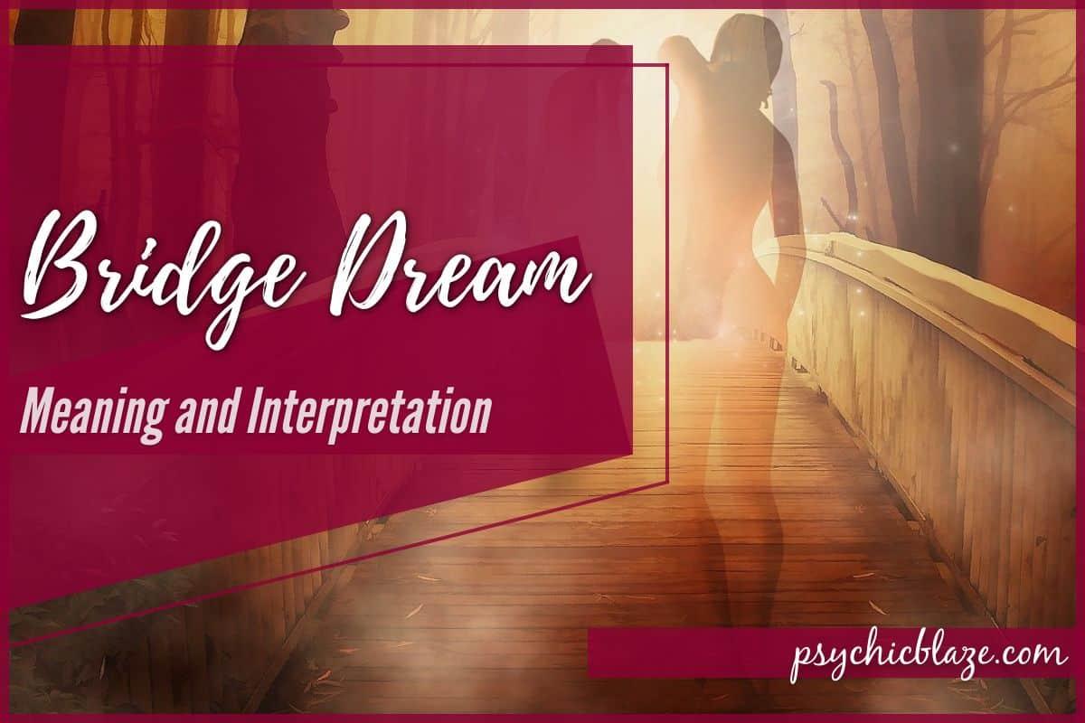 Bridge Dream Meaning and Interpretation