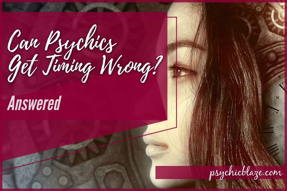 Can Psychics Get Timing Wrong - Answered