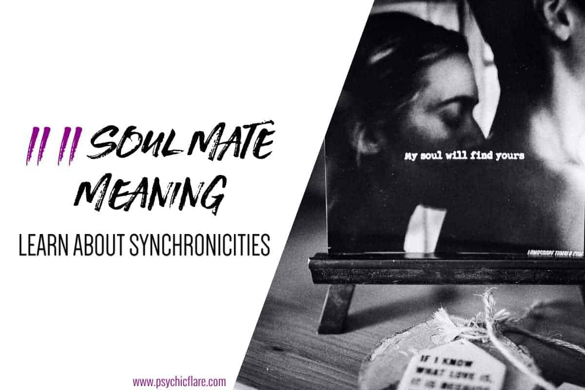 11 11 Soul Mate Meaning - Learn About Synchronicities