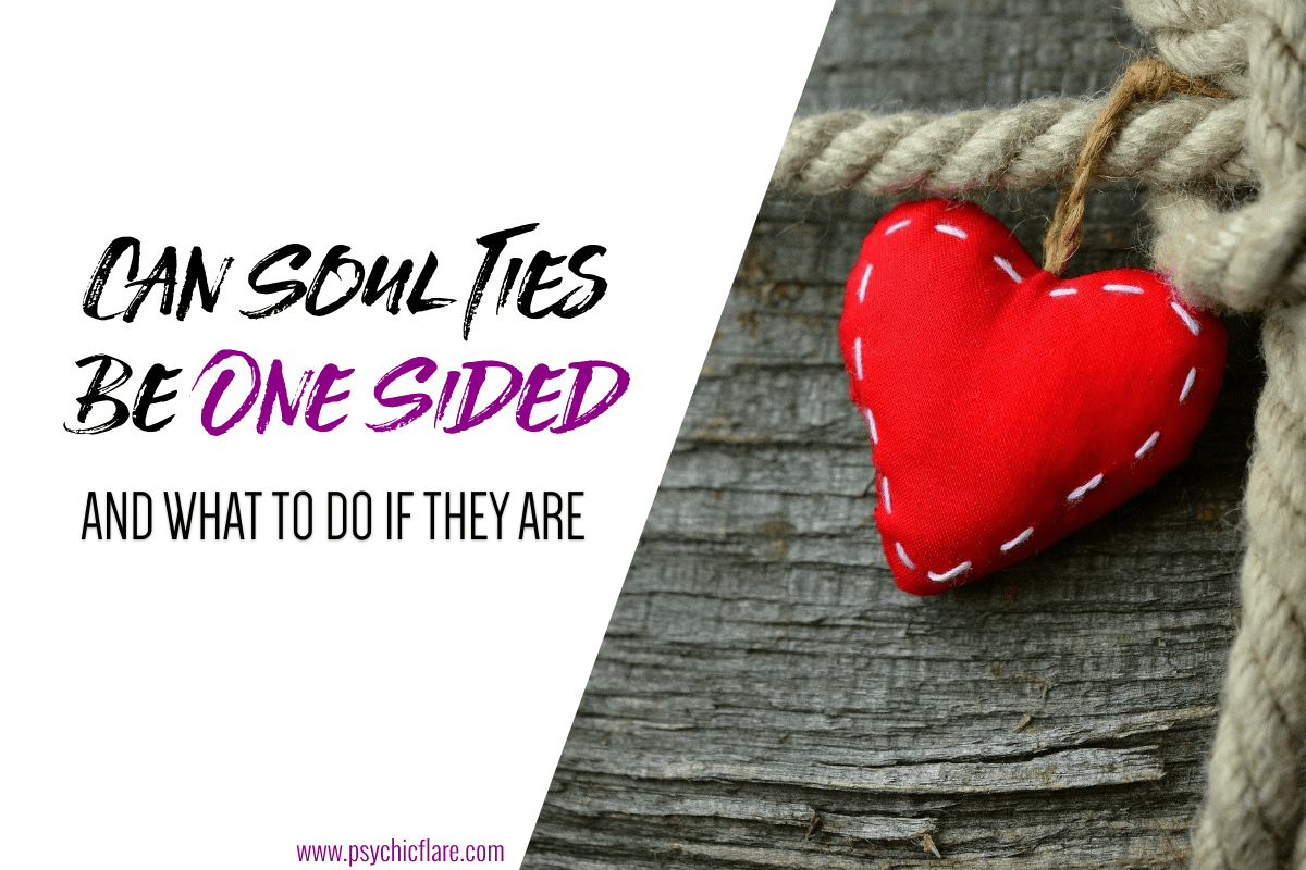 Can Soul Ties Be One Sided And What To Do If They Are