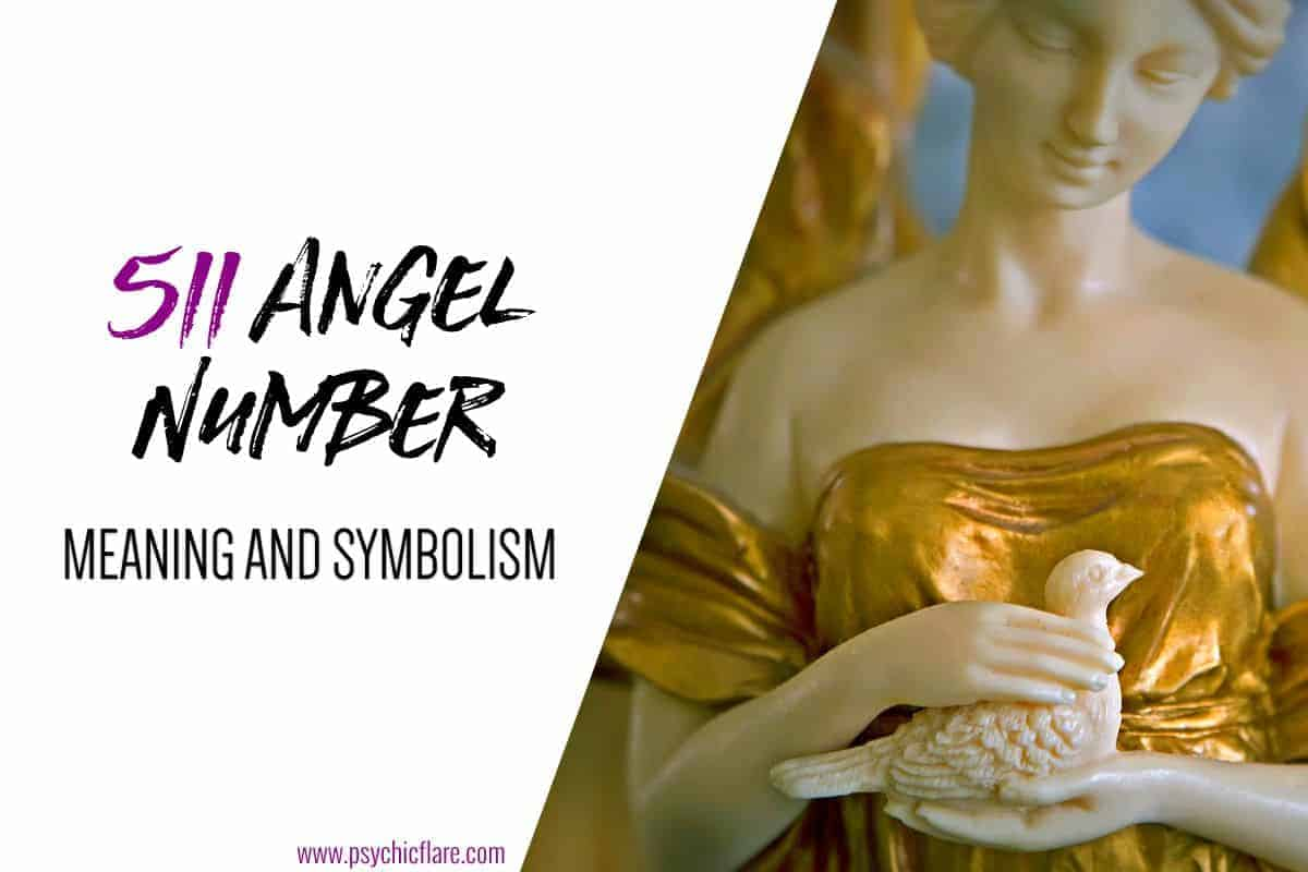 511 Angel Number Meaning And Symbolism
