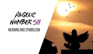 Angelic Number 511 Meaning and Symbolism