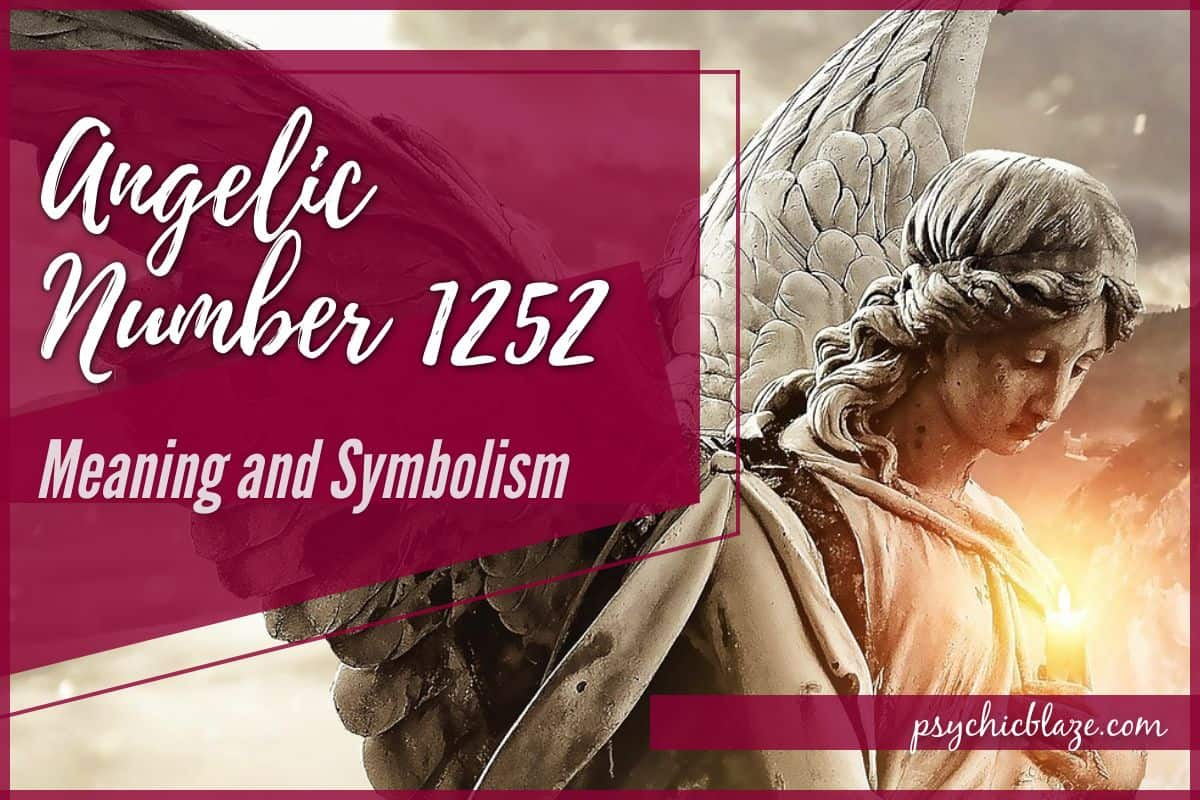 Angelic Number 1252 Meaning and Symbolism