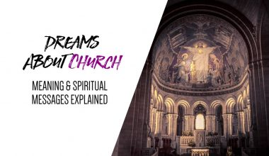 Dreams About Church Meaning & Spiritual Messages Explained