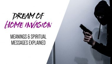 Dream of Home Invasion Meanings & Spiritual Messages Explained