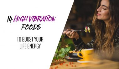 14 High Vibration Foods to Boost Your Life Energy