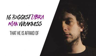 16 Biggest Libra Man Weakness That He Is Afraid Of