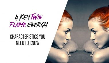 4 Key Twin Flame Energy Characteristics You Need to Know
