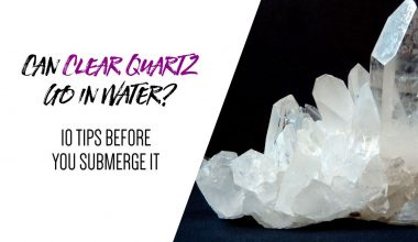 Can Clear Quartz Go in Water 10 Tips Before You Submerge It